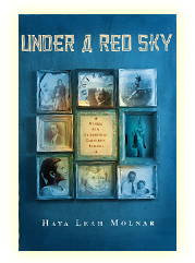 Under A Red Sky by Haya Leah Molnar